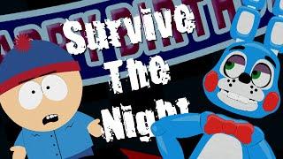 getlinkyoutube.com-Survive The Night (FNAF) In South Park