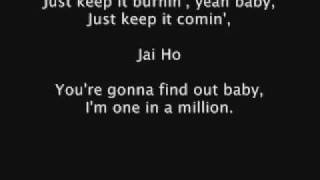 A.R. Rahman And The Pussycat Dolls Feat Nicole Scherzinger   Jai Ho Lyrics