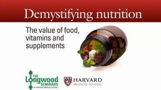 Demystifying Nutrition — Longwood Seminar