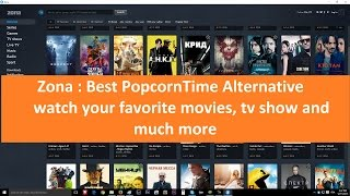 getlinkyoutube.com-Zona : Best PopcornTime Alternative On Windows