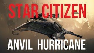 Star Citizen | ANVIL Hurricane Concept Sale Guide