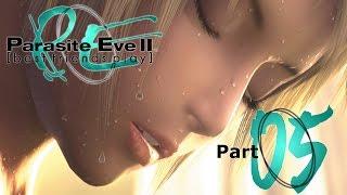 getlinkyoutube.com-Best Friends Play Parasite Eve II (Part 05)