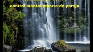 getlinkyoutube.com-control mental amarre de pareja. danieldelcurto@gmail.com