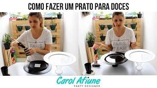 getlinkyoutube.com-Como Fazer Prato para Doces - Fácil e Barato