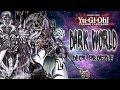 Yugioh Dark World Deck Profile