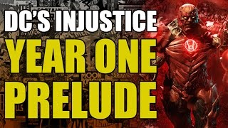 How Did DC Comics Injustice Start? (Injustice Year One: Prelude)