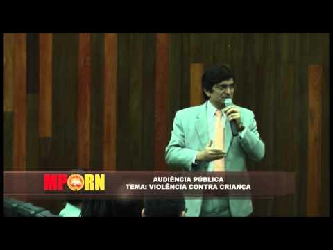 AUDIÊNCIA PÚBLICA: VIOLÊNCIA CONTRA CRIANÇA - 25/11/2014 - MOSSORÓ/RN
