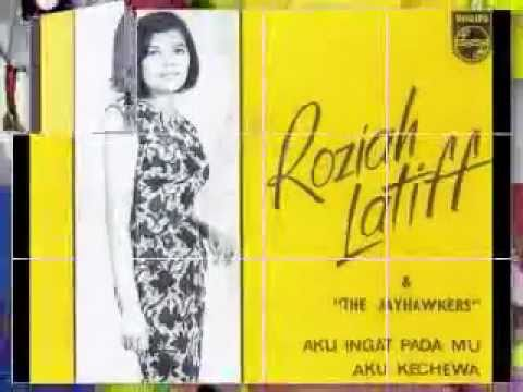 Roziah Latiff & The Jayhawkers ~ Aku Kecewa ~