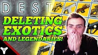 """getlinkyoutube.com-Destiny: """"DELETING EXOTICS!"""" Destiny Dismantling Exotic & Legendary Items! (Destiny Gameplay)"""