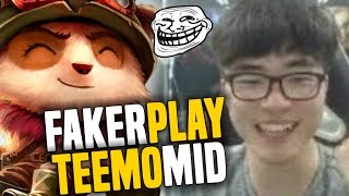 Faker TROLL Pick TEEMO MID - SKT T1 Faker SoloQ Playing Teemo In Challenger Korea | SKT T1 Replays