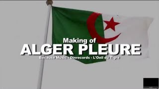 Médine - Alger Pleure (Making Of)