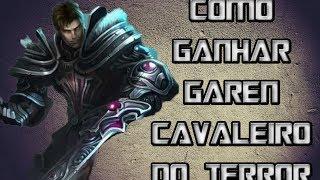 getlinkyoutube.com-Como Ganhar A Skin Garen Cavaleiro do Terror Grátis - League of Legends