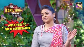 Sarla Tries To Win In Conversation - The Kapil Sharma Show