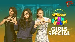 Fun Bucket | GIRLS Special | 141st Episode | Telugu Comedy Web Series | By Sai Teja - TeluguOne
