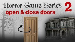getlinkyoutube.com-Unity 3D - Horror Game Tutorial #2: Open & Close Doors