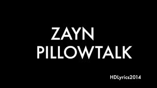 getlinkyoutube.com-ZAYN - PILLOWTALK Lyrics