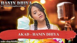 AKAD -  HANIN DHIYA Karaoke
