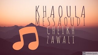 ► Cheikh Zawali - T3adeb Fiya ♫