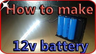 How to make 12v battery pack at home. Make a new battery