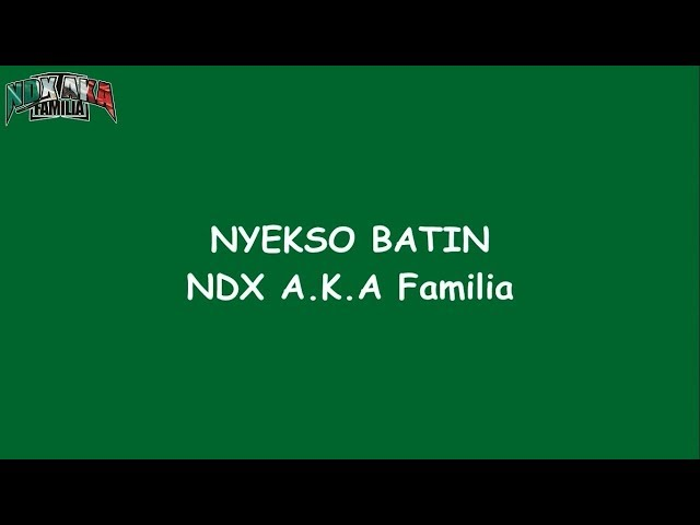 NYEKSO BATIN - NDX AKA karaoke dangdut (Tanpa vokal) cover