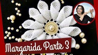 getlinkyoutube.com-CROCHE AULA FLOR MARGARIDA EM CROCHE PARTE 3