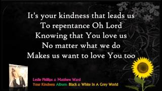 getlinkyoutube.com-Your Kindness - Leslie Phillips