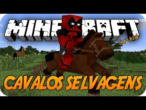 MINECRAFT SURVIVAL - CAVALOS SELVAGENS