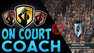 getlinkyoutube.com-NBA 2K17 Badges | How To Get The On Court Coach Badge!