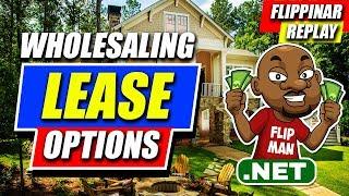 getlinkyoutube.com-Flippinar Replay: Wholesaling Lease Options | Wholesaling Houses | FlipMan.net