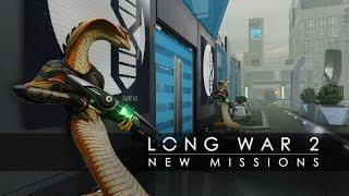 XCOM 2 - Long War 2: Új küldetések