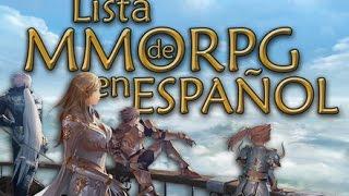 getlinkyoutube.com-Lista de MMORPG en Español 2015/2016
