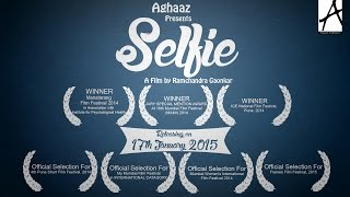 getlinkyoutube.com-SELFIE | Award Winning Short Film | Aghaaz Productions | 2015