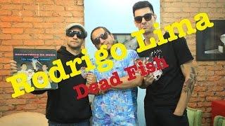 getlinkyoutube.com-Meninos da Podrera - Rodrigo Lima (Dead Fish) - S01E03