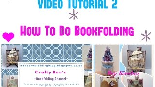 How to do bookfolding for beginners