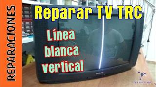 getlinkyoutube.com-Reparar TV (TRC). Linea vertical. Hay sonido.