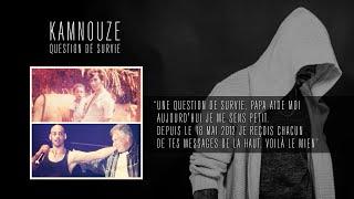 Kamnouze - Question De Survie