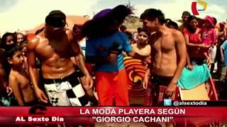 getlinkyoutube.com-El gran Cachay en Al Sexto Día: La moda playera según Giorgio Cachani