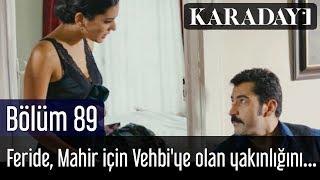getlinkyoutube.com-Karadayı 89.Bölüm | Feride, Mahir için Vehbi'ye olan yakınlığını kullanmaya karar verir