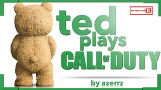 getlinkyoutube.com-Ted Plays Call of Duty!