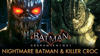 getlinkyoutube.com-Batman: Arkham Knight - Play as Nightmare Batman and Killer Croc