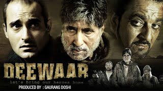 getlinkyoutube.com-Deewar (2004) - Hindi Full Movie - Amitabh Bachchan - Akshaye Khanna - Sanjay Dutt