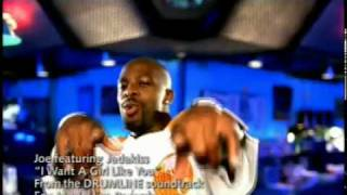 Joe featuring Jadakiss - I Want A Girl Like You (Official Video)