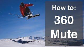 getlinkyoutube.com-How to 360 on skis - Mute grab