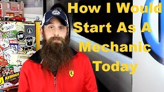 How I Would Start As a Mechanic Today, Podcast Episode 27
