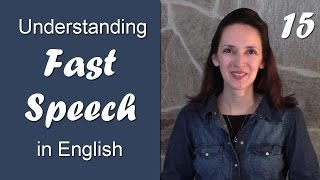 Day 15 - Disappearing Syllables - Understanding Fast Speech in English