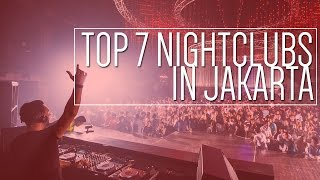 getlinkyoutube.com-Top 7 Night Clubs In Jakarta 2017