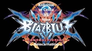 getlinkyoutube.com-BlazBlue CentralFiction - Reincarnation (Celica or Kokonoe Vs Nine theme)