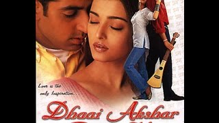 getlinkyoutube.com-Dhaai Akshar Prem Ke Full Movie [HD] | Aishwarya Rai, Abhishek Bacchan | Super Hit Romantic Movies