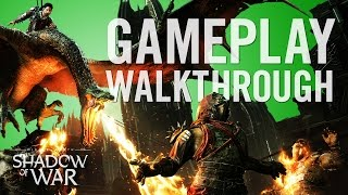 Middle-earth: Shadow of War - 16 Minutes of Gameplay