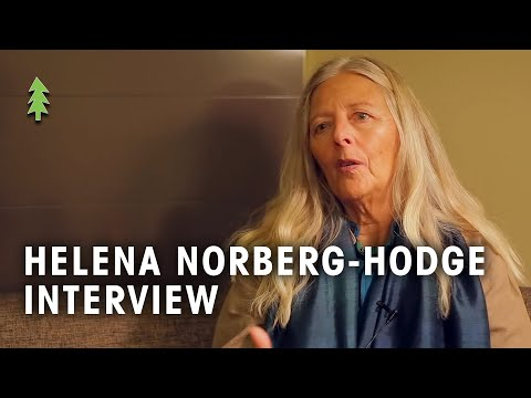 Helena Norberg-Hodge Full Interview - A Simpler Way: Crisis as Opportunity
